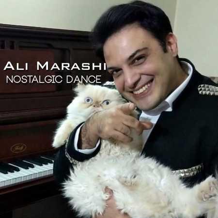 علی مرعشی نوستالژیک دنس