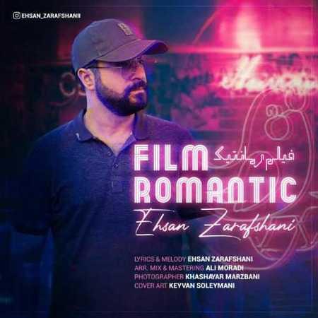 احسان زرافشانی فیلم رمانتیک