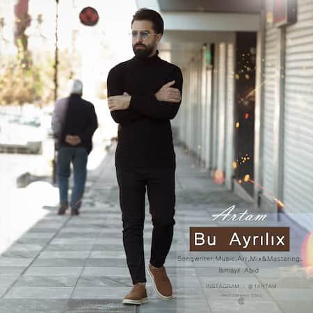 دانلود آهنگ آرتام بو آیریلیخ Artam Bu Ayrilix