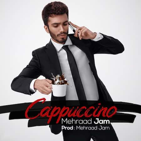 دانلود آهنگ مهراد جم کاپوچینو Mehraad Jam Cappuccino