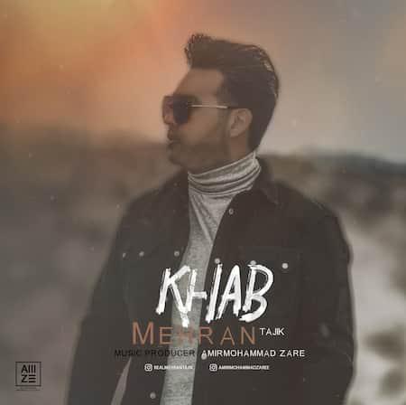 دانلود آهنگ مهران تاجیک خواب Mehran Tajik Khab