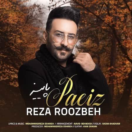 دانلود آهنگ رضا روزبه پاییز Reza Roozbeh Paeiz