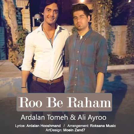 دانلود آهنگ علی آیرو و طعمه رو به راهم Ali Ayroo Roo Be Raham (ft Tomeh)
