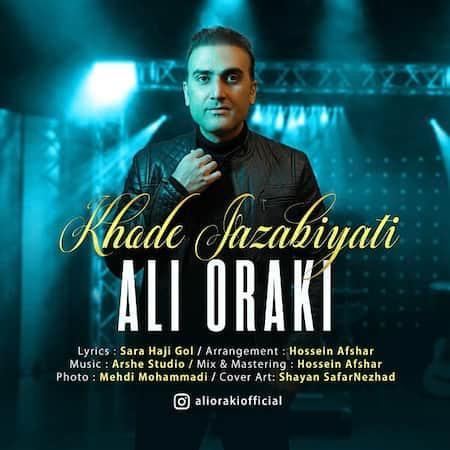 دانلود آهنگ علی اورکی خود جذابیتی Ali Oraki Khode Jazabiyati