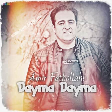 دانلود آهنگ امیر فتح الهی دئیمه دئیمه Amir Fathollahi Dayma Dayma