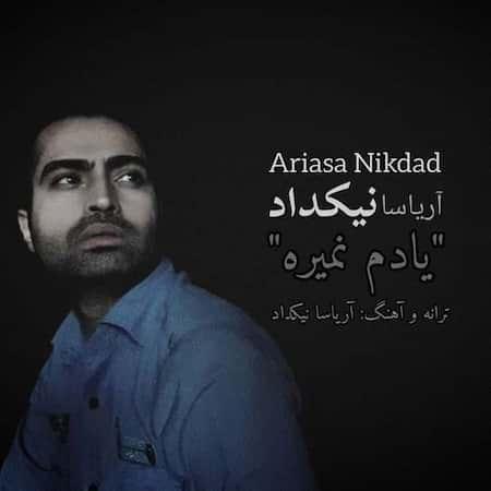 دانلود آهنگ آریاسا نیکداد یادم نمیره Ariasa Nikdad Yadam Nemire
