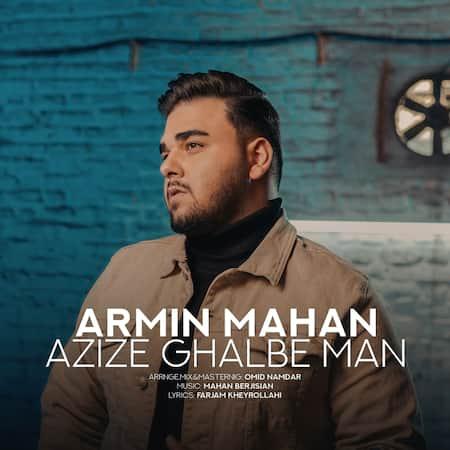 دانلود آهنگ آرمین ماهان عزیز قلب من Armin Mahan Azize Ghalbe Man