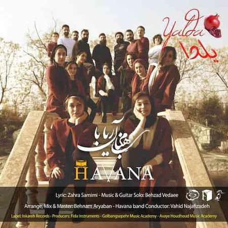 دانلود آهنگ بهنام آریابان و هاوانا بند یلدا Behnam Aryaban Yalda (Ft Havana Band)