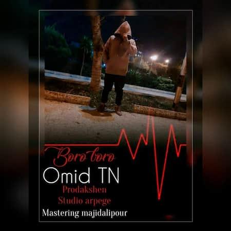 دانلود آهنگ امید تی ان برو برو Omid TN Boro Boro