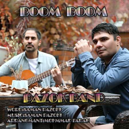 دانلود آهنگ گروه پازوک بند بوم بوم Pazok Band Boom Boom