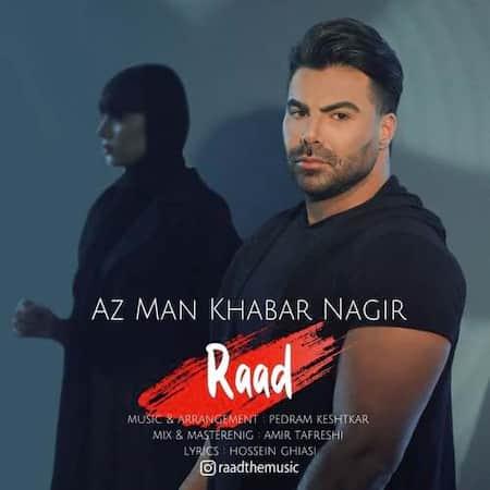 دانلود آهنگ راد از من خبر نگیر Raad Az Man Khabar Nagir