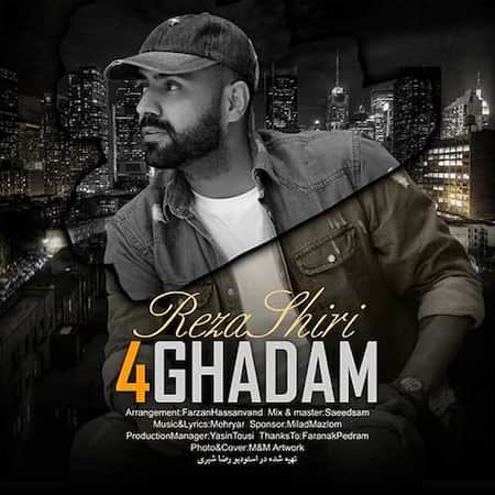 دانلود آهنگ رضا شیری چهار قدم Reza Shiri 4Ghadam