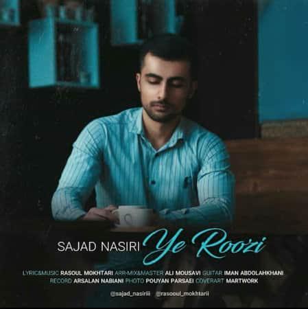 دانلود آهنگ سجاد نصیری یه روزی Sajad Nasiri Ye Roozi