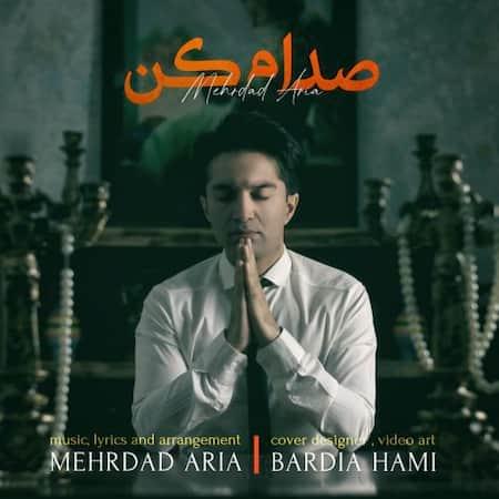 دانلود آهنگ مهرداد آریا صدام کن Mehrdad Aria Sedam Kon