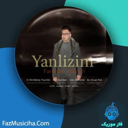 دانلود آهنگ ترکی فرشاد منافی یانلیزیم Farshad Manafi Yanlizim