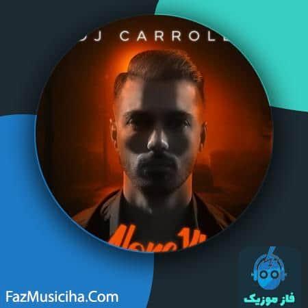 دانلود آهنگ دیجی کارول تنها ۱۴۰۰ DJ Carroll Alone 1400