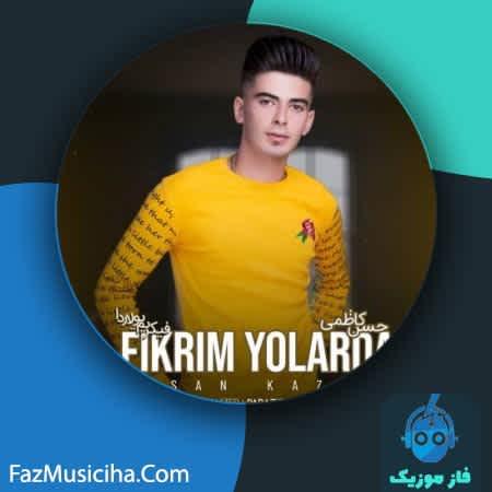 دانلود آهنگ ترکی حسن کاظمی فیکریم یولاردا Hasan kazemi Fikrim Yollarda
