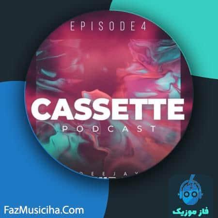 دانلود آهنگ دیجی بهزاد پادکست کاست ۴ Deejay Behzad Cassette Podcast EP4