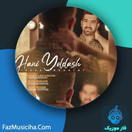 دانلود آهنگ ترکی علیرضا ابراهیمی هانی یولداش Alireza Ebrahimi Hani Yoldash