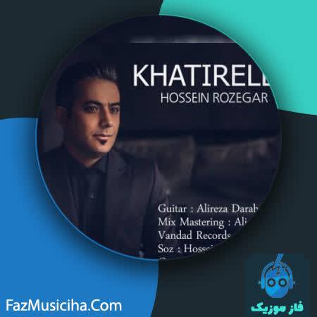 دانلود آهنگ ترکی حسین روزگار خاطیره لر Hossein Rozegar Khatireler